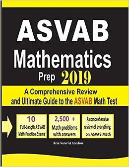 ASVAB Mathematics Prep 2019: A Comprehensive Review and