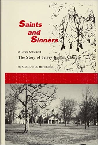 Saints and Sinners at Jersey Settlement: The Story of Jersey Baptist Church