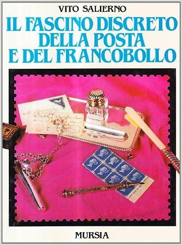 Book Il fascino discreto della posta e del francobollo