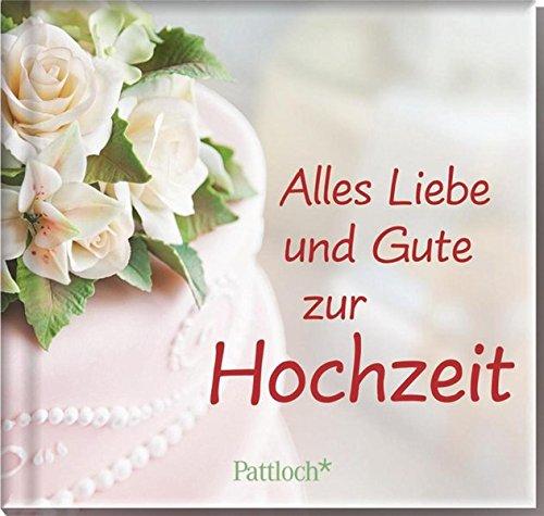 Alles Liebe und Gute zur Hochzeit