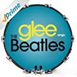 Got To Get You Into My Life (Glee Cast Version)