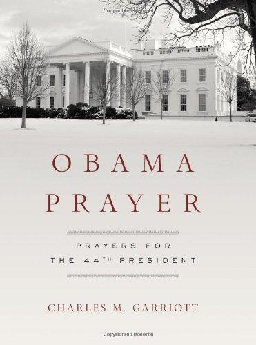 Obama Prayer: Prayers for the 44th President