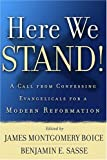 Here We Stand!, James Montgomery Boice, 0875526705