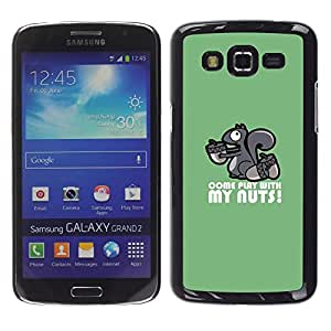 Impact Case Cover with Art Pattern Designs FOR Samsung Galaxy Grand 2 Squirrel Nuts Play Come Quote Funny Humow Betty shop