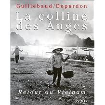 Colline des Anges (La): Retour au Vietnam