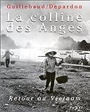 La Colline des Anges : Retour au Vietnam