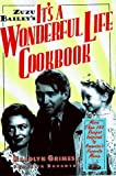 Zuzu Bailey's It's a Wonderful Life Cookbook, Karolyn Grimes and Franklin Dohanyos, 1559723823