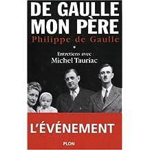 De Gaulle mon père - Tome 1