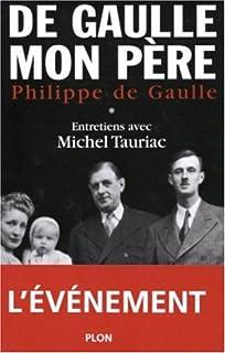De Gaulle, mon père : [1]