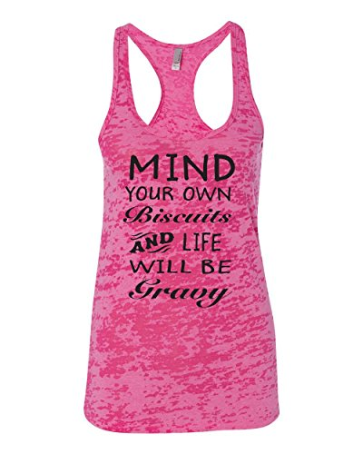 Mind Your Own Biscuits and Life Will Be Gravy Women's Racerback Tank Top Shocking Pink X-Large - Tank Cotton Top Element