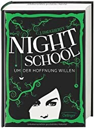Night School 04. Um der Hoffnung willen by Daugherty, C. J. (2014) Hardcover