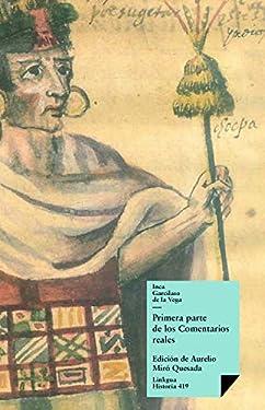 Comentarios reales I (Historia nº 419) (Spanish Edition)