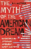 The Myth of the American Dream: Reflections on