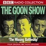 The Goon Show: Volume 21: The Missing Battleship: Vol 21 (BBC Radio Collection)