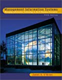 Management Information Systems : Managing Information Technology in the E-Business Enterprise, O'Brien, James A., 0072440783