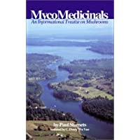 MycoMedicinals: An Informational Treatise on Mushrooms