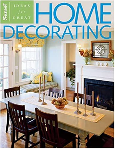 Ideas for Great Home Decorating: Sunset: 9780376012593: Amazon.com ...