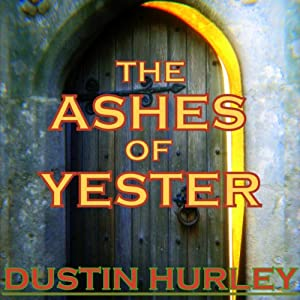 The Ashes of Yester Audiobook