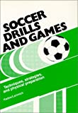 Soccer Drills and Games, H. Kadow and G. Lammich, 0920905102
