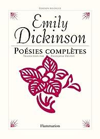 Poésies complètes : Edition bilingue français-anglais par Emily Dickinson