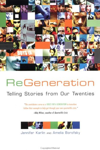 ReGeneration: Telling Stories from Our Twenties pdf