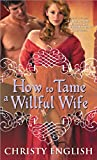 How to Tame a Willful Wife (Shakespeare in Love)
