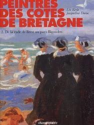 Peintres des côtes de Bretagne, tome 2 : De la rade de Brest au Pays Bigouden