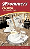 Frommer's Vienna and the Danube Valley, Darwin Porter and Danforth Prince, 0764524364
