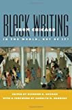 Black Writing from Chicago : In the World, Not of It?, , 0809327031
