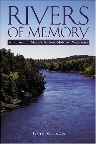 Rivers of Memory - Shopping Outlets Maine
