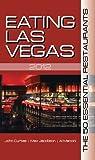 Eating Las Vegas 2012, John Curtas and Max Jacobson, 1935396498