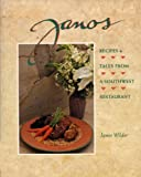 img - for Janos: Recipes and Tales from a Southwest Restaurant book / textbook / text book
