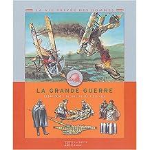 GRANDE GUERRE (LA)