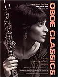 Oboe classics for the intermediate Player, Elaine Douvas, 1596153598