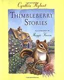 Thimbleberry Stories, Cynthia Rylant, 0152010815