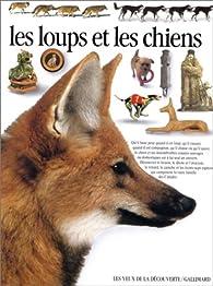 Les loups et les chiens par Juliet Clutton-Brock