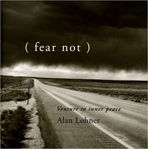 (fear not) Venture to inner peace, Lohner, Alan