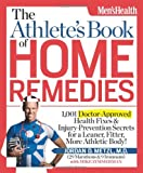 The Athlete's Book of Home Remedies, Jordan D. Metzl and Mike Zimmerman, 1609612345