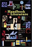 A Handbook to Literature by William Harmon (2002-07-10)