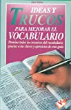 Ideas y Trucos para Mejorar el Vocabulario, Jose Serra, 8479273054