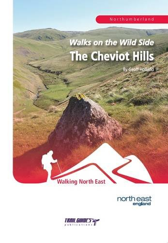 Walks on the Wild Side: The Cheviot Hills