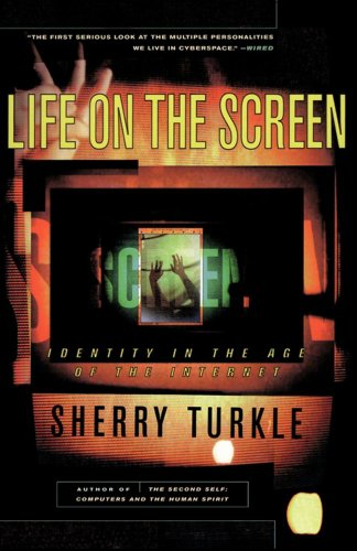 Network Screen (Life on the Screen: Identity in the Age of the Internet)