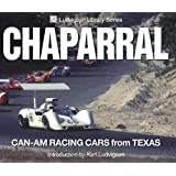 Chaparral: Can-Am Racing Cars from Texas (Ludvigsen Library)