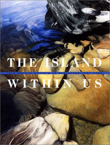 (The Island Within Us: Isle Royale Artists in Residence 1991-1998)