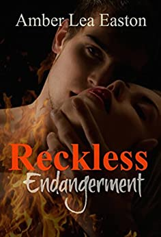 Reckless Endangerment by [Easton, Amber Lea]