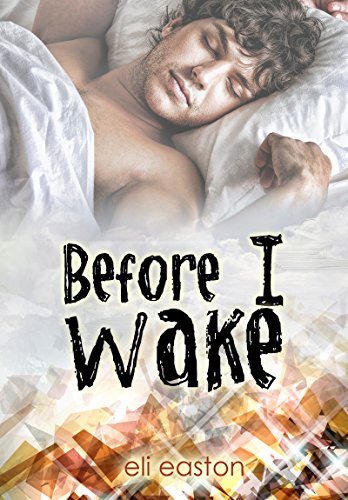 Before I Wake by [Easton, Eli]