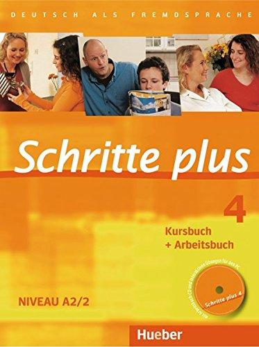 Schritte Plus: Kurs- Und Arbeitsbuch 4 MIT Audio-CD Zum Arbeitsbuch (German Edition) pdf