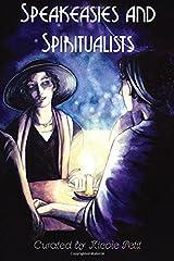 Speakeasies and Spiritualists Paperback