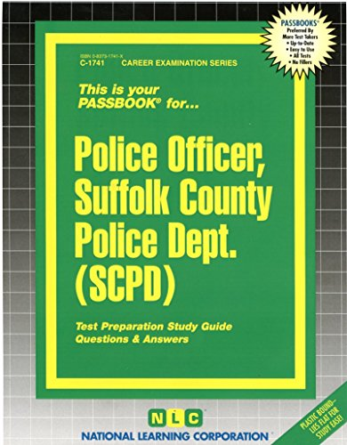 Pdf Test Preparation Police Officer, Suffolk County Police Dept. (SCPD)(Passbooks)