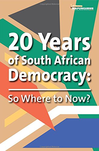 20 Years of South African Democracy: So Where to Now?